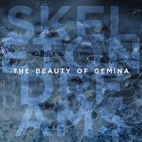 Cover The Beauty Of Gemina - Skeleton Dreams
