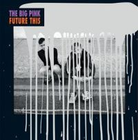 Cover The Big Pink - Future This