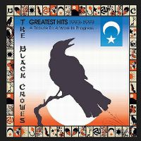 Cover The Black Crowes - A Tribute To A Work In Progress... Greatest Hits 1990 - 1999