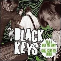 Cover The Black Keys - Till I Get My Way