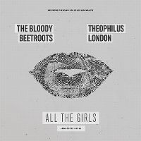 Cover The Bloody Beetroots feat. Theophilus London - All The Girls (Around The World)