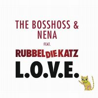 Cover The Bosshoss & Nena feat. RubbelDieKatz - L.O.V.E.