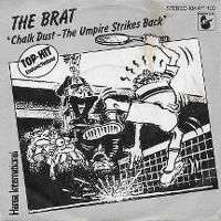 Cover The Brat - Chalk Dust - The Umpire Strikes Back