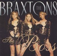 Cover The Braxtons - The Boss