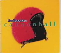 Cover The Breeders - Cannonball