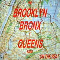 Cover The Brooklyn, Bronx & Queens Band - On The Beat
