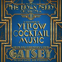 Cover The Bryan Ferry Orchestra - A Selection Of Yellow Cocktail Music