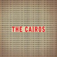 Cover The Cairos - Obsession