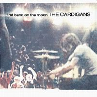 Cover The Cardigans - First Band On The Moon
