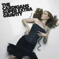 Cover The Cardigans - Super Extra Gravity