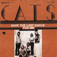 Cover The Cats - Save The Last Dance For Me