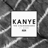 Cover The Chainsmokers feat. Siren - Kanye
