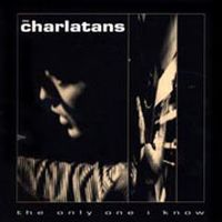 Cover The Charlatans - The Only One I Know