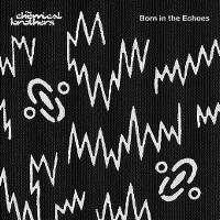 Cover The Chemical Brothers - Born In The Echoes