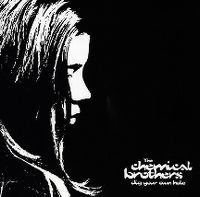Cover The Chemical Brothers - Dig Your Own Hole