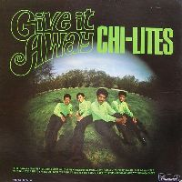 Cover The Chi-Lites - Give It Away