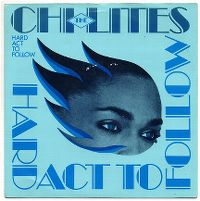 Cover The Chi-Lites - Hard Act To Follow
