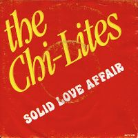 Cover The Chi-Lites - Solid Love Affair