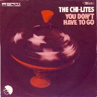 Cover The Chi-Lites - You Don't Have To Go