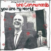 Cover The Communards - You Are My World