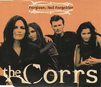 Cover The Corrs - Forgiven, Not Forgotten