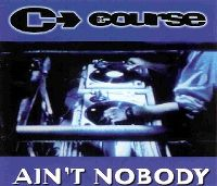 Cover The Course - Ain't Nobody