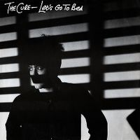 Cover The Cure - Let's Go To Bed
