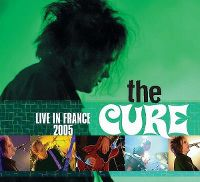 Cover The Cure - Live In France 2005