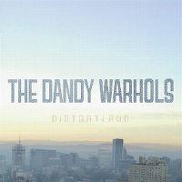 Cover The Dandy Warhols - Distortland
