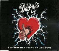 Cover The Darkness - I Believe In A Thing Called Love