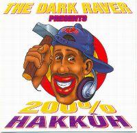 Cover The Darkraver - Presents 200% Hakkûh