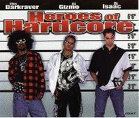 Cover The Darkraver / DJ Gizmo / DJ Isaac - Heroes Of Hardcore