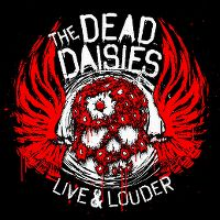 Cover The Dead Daisies - Live & Louder
