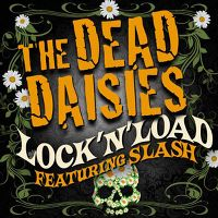 Cover The Dead Daisies feat. Slash - Lock'N'Load
