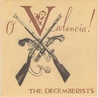 Cover The Decemberists - O Valencia!