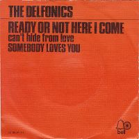Cover The Delfonics - Ready Or Not Here I Come (Can't Hide From Love)