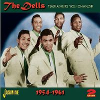 Cover The Dells - Time Makes You Change 1954-1961