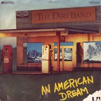 Cover The Dirt Band - An American Dream