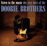 Cover The Doobie Brothers - Listen To The Music - The Very Best Of