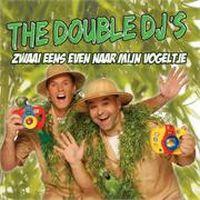 Cover The Double DJ's - Zwaai eens even naar mijn vogeltje