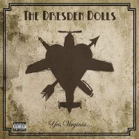 Cover The Dresden Dolls - Yes, Virginia...