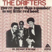 Cover The Drifters - You're More Than A Number In My Little Red Book
