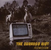 Cover The Durango Riot - Telemission