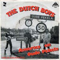Cover The Dutch Boys - America en Oude Pekela