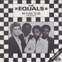 Cover The Equals - No Place to go