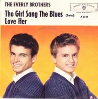 Cover The Everly Brothers - The Girl Sang The Blues