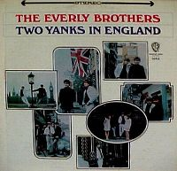 Cover The Everly Brothers - Two Yanks In England