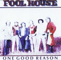 Cover The Foolhouse - One Good Reason