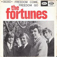 Cover The Fortunes - Freedom Come, Freedom Go
