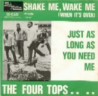 Cover The Four Tops - Shake Me, Wake Me (When It's Over)